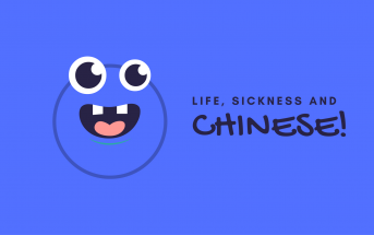 Life, Sickness and Chinese