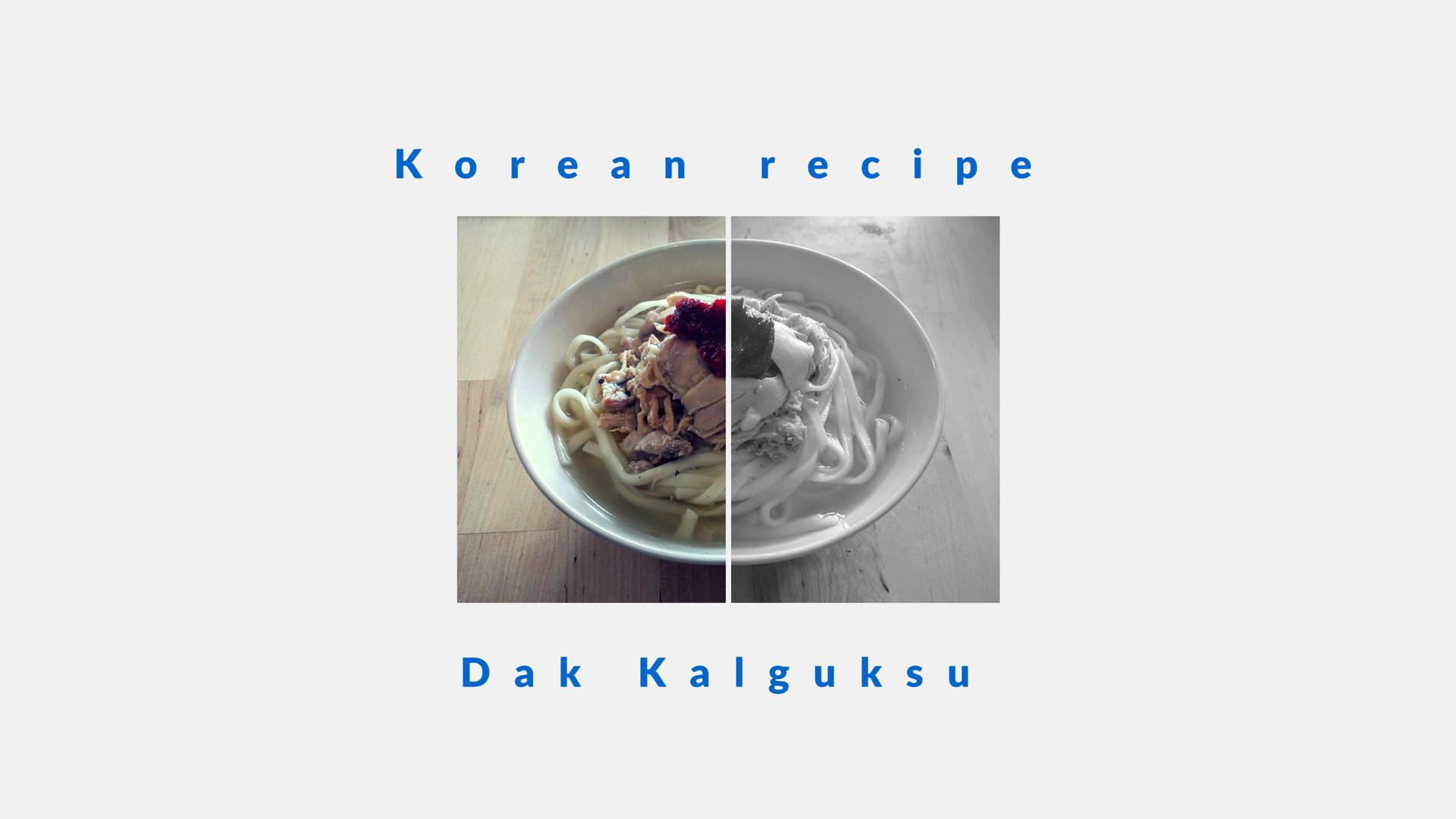Hanhan Jabji's Dak Kalguksu - 닭칼국수