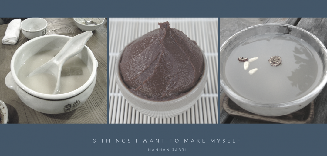 3 Things I Want to Make Myself